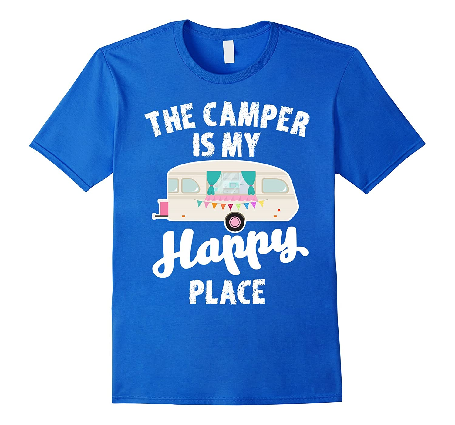 The Camper Is My Happy Place Shirt: Funny Camping Quote Gift-TH