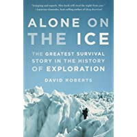 Image for Alone on the Ice: The Greatest Survival Story in the History of Exploration