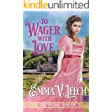 To Wager with Love (Girls Who Dare Book 5)