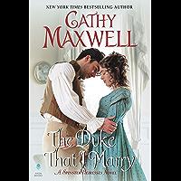 The Duke That I Marry: A Spinster Heiresses Novel (The Spinster Heiresses Book 3)