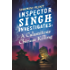 Inspector Singh Investigates: A Calamitous Chinese Killing: Number 6 in series