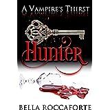 A Vampire's Thirst: Hunter