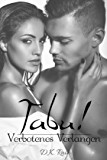 Tabu!: Verbotenes Verlangen