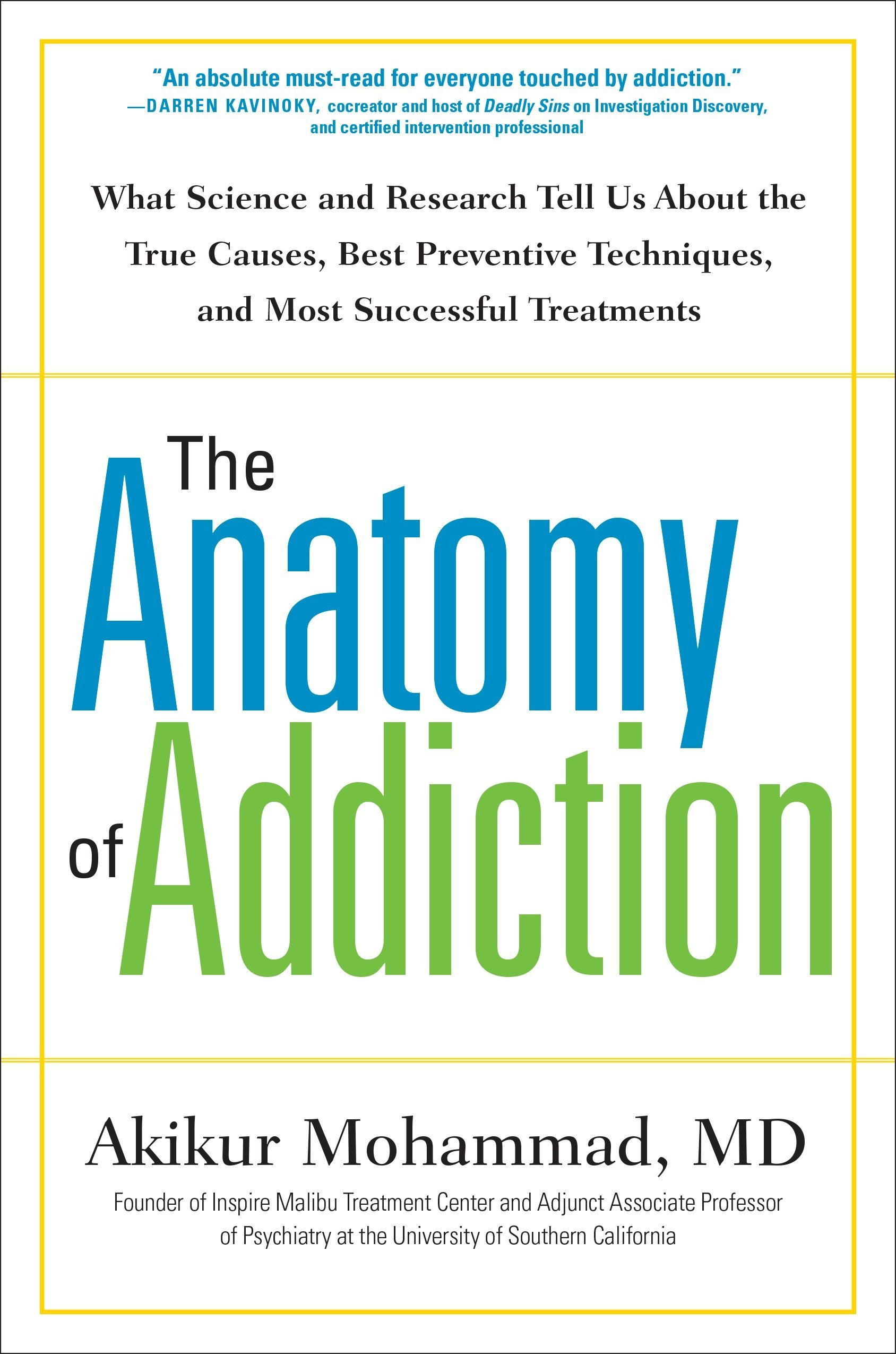 The Anatomy of Addiction: What Science and Research Tell Us About ...