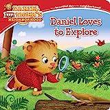 Daniel Loves to Explore (Daniel Tiger's Neighborhood)