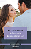 A Fortune's Texas Reunion (The Fortunes of Texas: The Lost Fortunes)