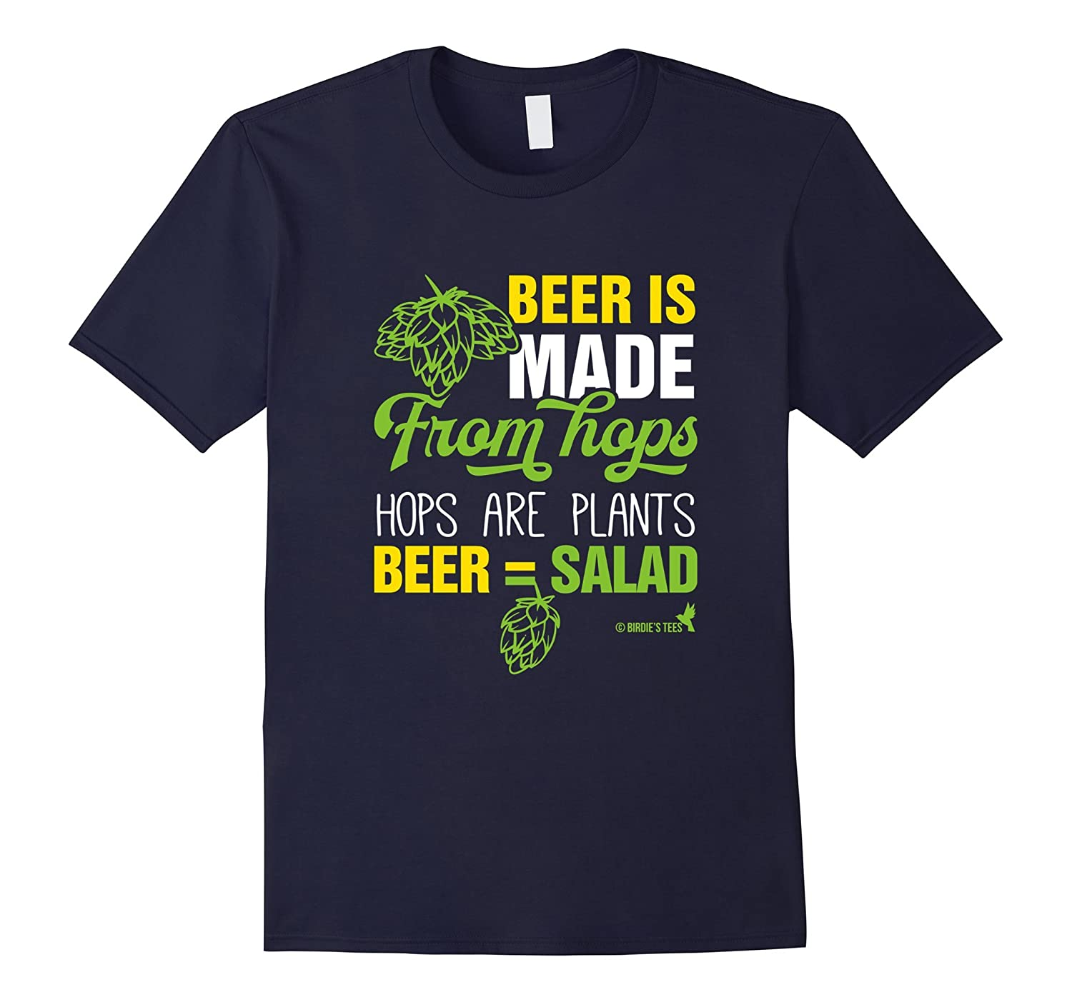 Beer is Salad Humorous Funny T-Shirt for Beer Lovers-TD
