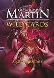 Wild Cards: Apostas mortais: Livro 3