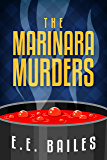 The Marinara Murders (Beautyman & Beautyman Mysteries Book 1)