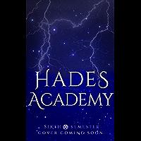 Hades Academy: Sixth Semester (English Edition)