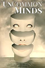 UnCommon Minds: A Collection of AIs, Dreamwalkers, and other Psychic Mysteries (UnCommon Anthologies Book 3) Kindle Edition