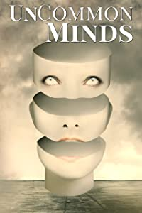 UnCommon Minds: A Collection of AIs, Dreamwalkers, and other Psychic Mysteries (UnCommon Anthologies Book 3)