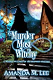 Murder Most Witchy: Volume 10