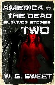America The Dead Survivor Stories Two