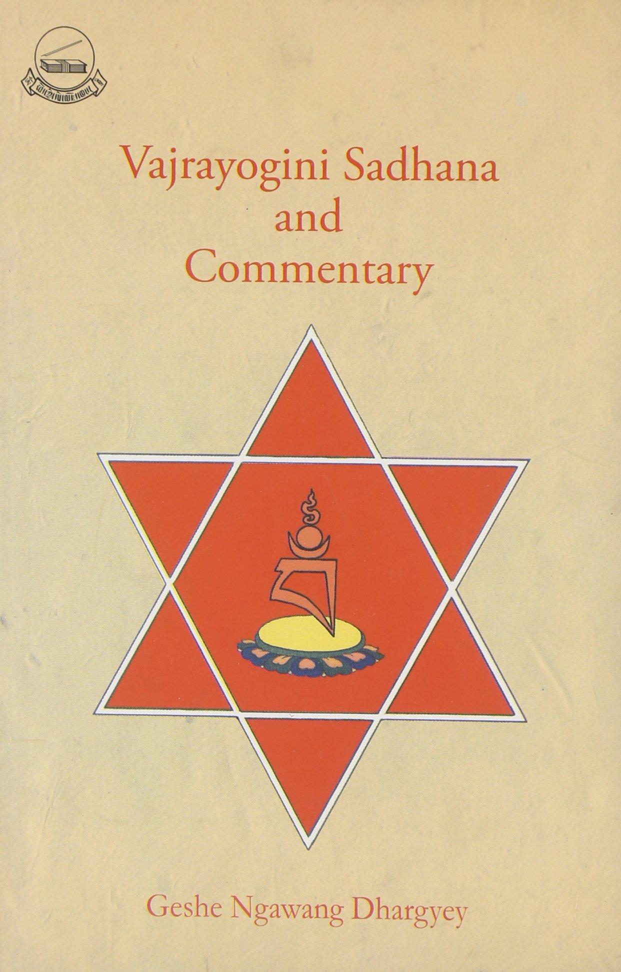 Vajrayogini Sadhana and Commentary: Geshe Ngawang Dhargyey