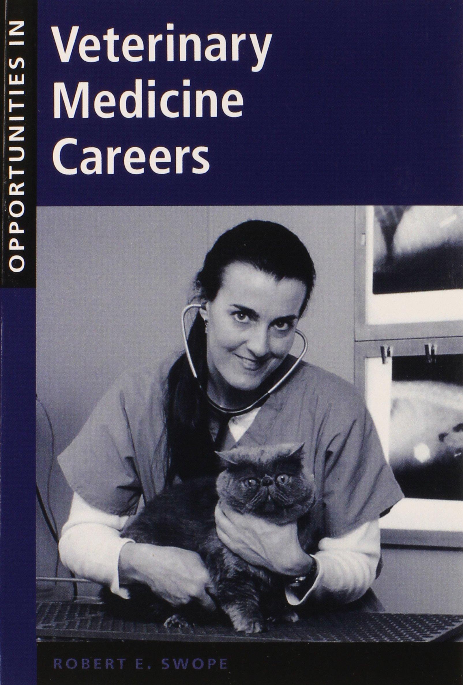 Opportunities in Veterinary Medicine Careers ebook