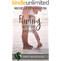 Flirting with the Bad Boy (Sweet Water High Book 4) (English Edition)