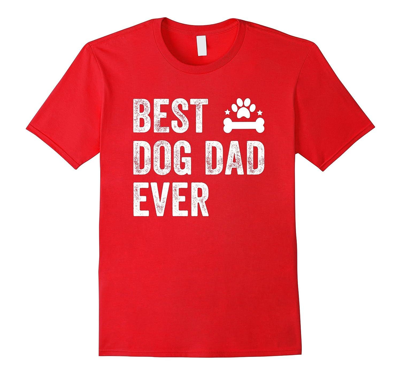 Best Dog Dad Ever T-Shirt-PL