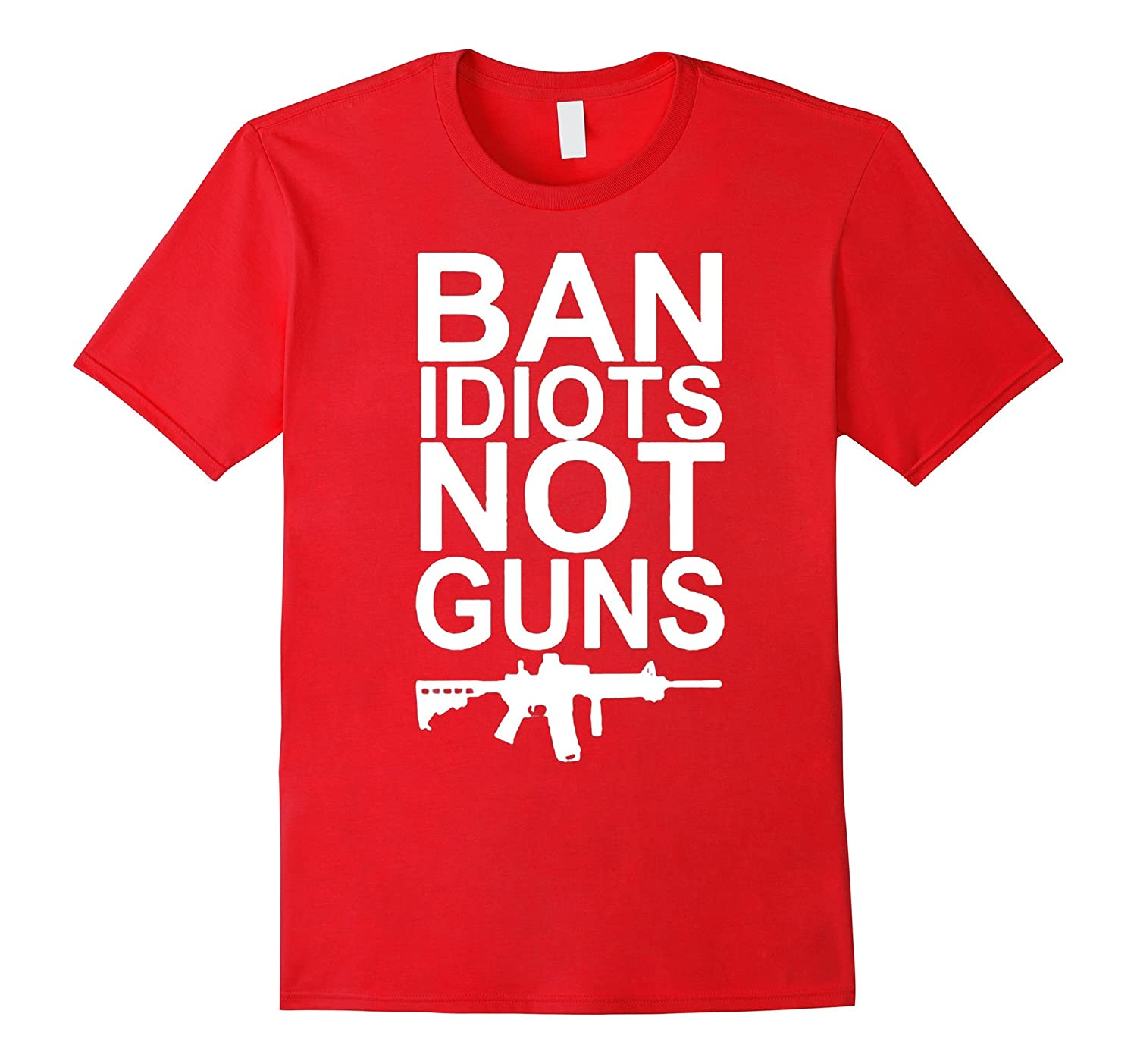Ban idiots not guns t-shirt-BN
