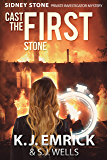 Cast the FIRST Stone (A Sidney Stone - Private Investigator (Paranormal) Mystery Book 1)