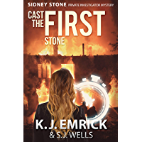 Cast the FIRST Stone (A Sidney Stone - Private Investigator (Paranormal) Mystery Book 1) (English Edition)