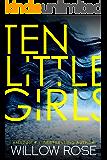 Ten Little Girls (Rebekka Franck Book 9) (English Edition)