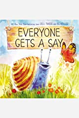 Everyone Gets a Say Hardcover