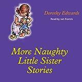 More Naughty Little Sister Stories: My Naughty Little Sister