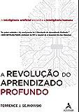A Revolução do Aprendizado Profundo