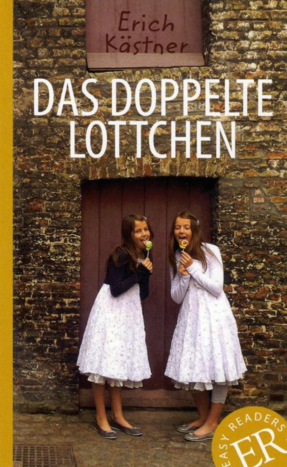 Das doppelte Lottchen: Deutsche Lektüre für das 1. und 2. Lernjahr. Mit Annotationen und Illustrationen (Easy Readers (DaF))