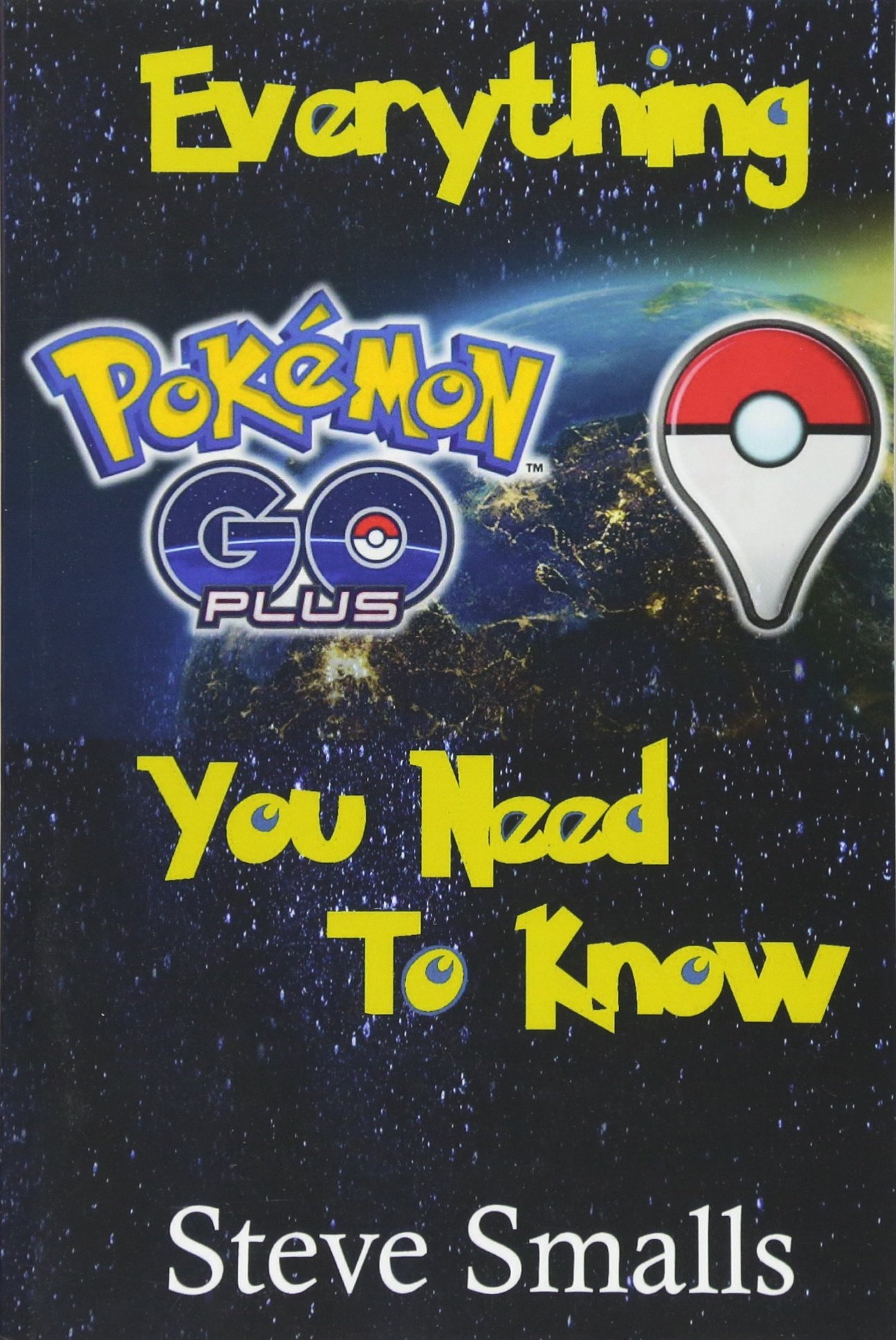 Download Pokemon Go Plus: Everything You Need To Know ebook