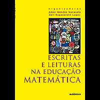 Escritas e leituras na Educação Matemática