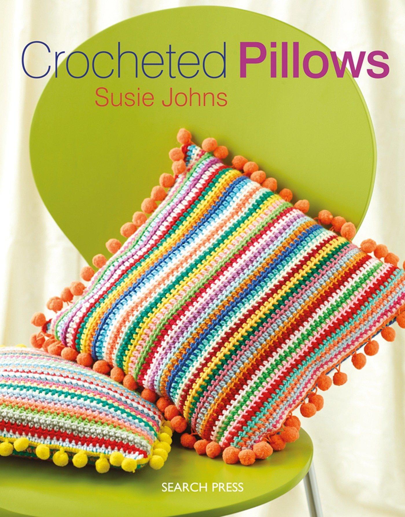 Crocheted Pillows Susie Johns 0693508009295 Amazon Books