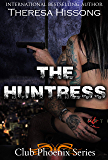 The Huntress (Club Phoenix, Book 1)