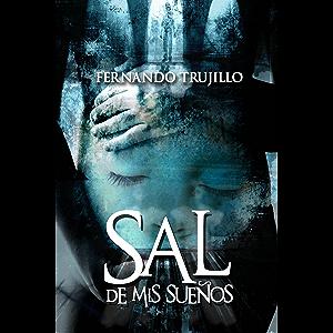 Sal de mis sueños (Spanish Edition)