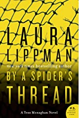 By a Spider's Thread: A Tess Monaghan Novel Kindle Edition