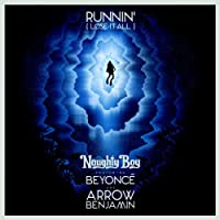 Runnin' (Lose It All) [feat. Beyoncé & Arrow Benjamin]