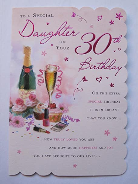 Stunning Top Range Beautifully Worded Daughter Thirty 30th Birthday