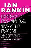 Debout dans la tombe d'un autre (Grands Formats) (French Edition)