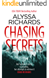Chasing Secrets: A Romantic Suspense Thriller