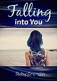 Falling into You (English Edition)