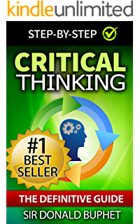 The Ultimate Guide for Improving Your Critical Thinking Skills Enjoy this infographic produced by Mentoring Minds on the best ways to  raise critical thinkers
