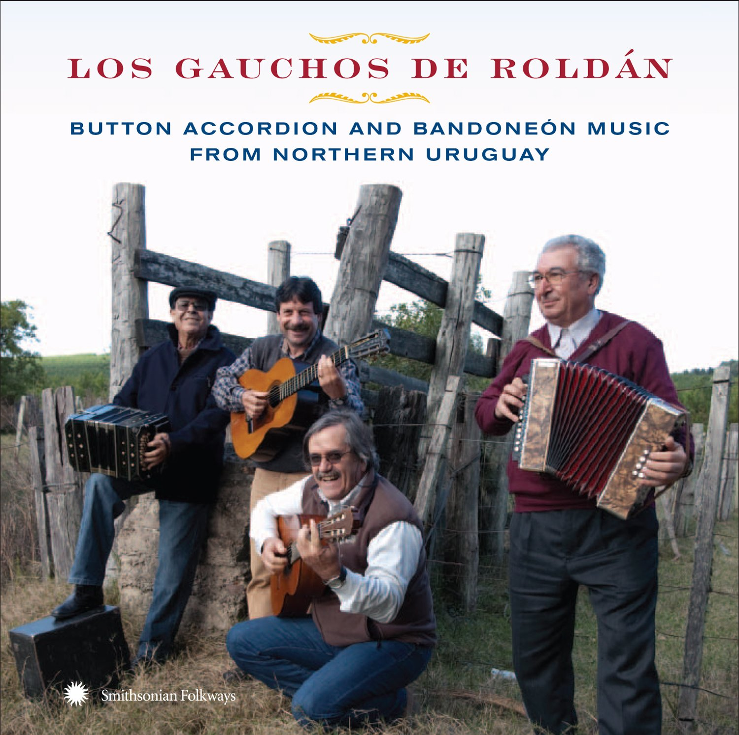 Button Accordion And Banoneon Music From Northern Uruguay by Smithsonian Folkways