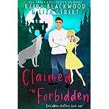 Claimed in Forbidden: A Wolf Shifter Romance (Forbidden Shifters Book 1)