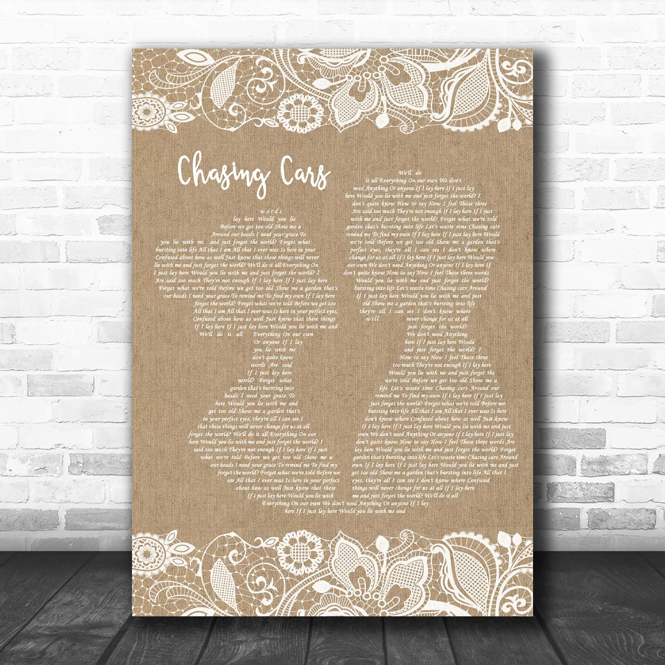 Chasing Cars Burlap & Lace Song Lyric Art Music Quote Gift Poster Print