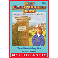 The All-New Mallory Pike (The Baby-Sitters Club #126) (Baby-sitters Club (1986-1999))