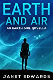 Earth and Air: An Earth Girl Novella (EGN Book 2) (English Edition)