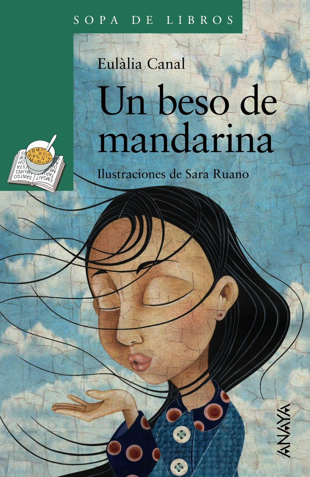 Un beso de mandarina LITERATURA INFANTIL 6-11 años - Sopa de ...