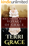 MAIL ORDER BRIDE: Voyage of Grace: Clean Western Historical Romance (Grace and Mercy Find Peace on the Prairie Book 1)