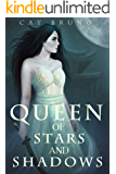 Queen of Stars and Shadows (Pathway of the Chosen)